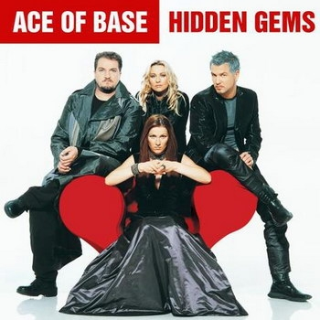 Ace of Base - «Hidden Gems» ***