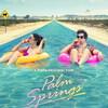 Энди Сэмберг и Кристин Милиоти проживают заново один и тот же день в трейлере «Палм-Спрингс» (Видео)