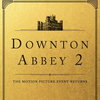 Сиквел «Аббатства Даунтон» выйдет на Рождество