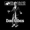 Limp Bizkit выпустили новый сингл «Dad Vibes» (Видео)
