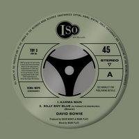 Вышли ранее не изданные версии песен Дэвида Боуи «Karma Man» и «Silly Boy Blue» (Слушать)